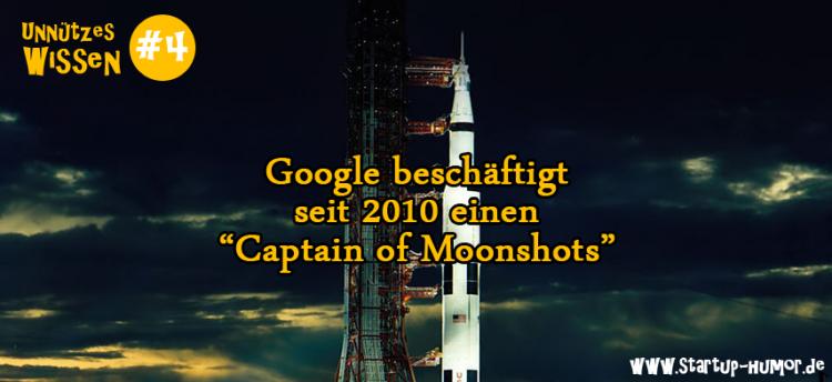 unnuetzes-wissen-google-moonshots