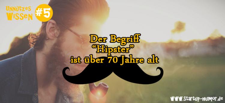unnuetzes-wissen-hipster